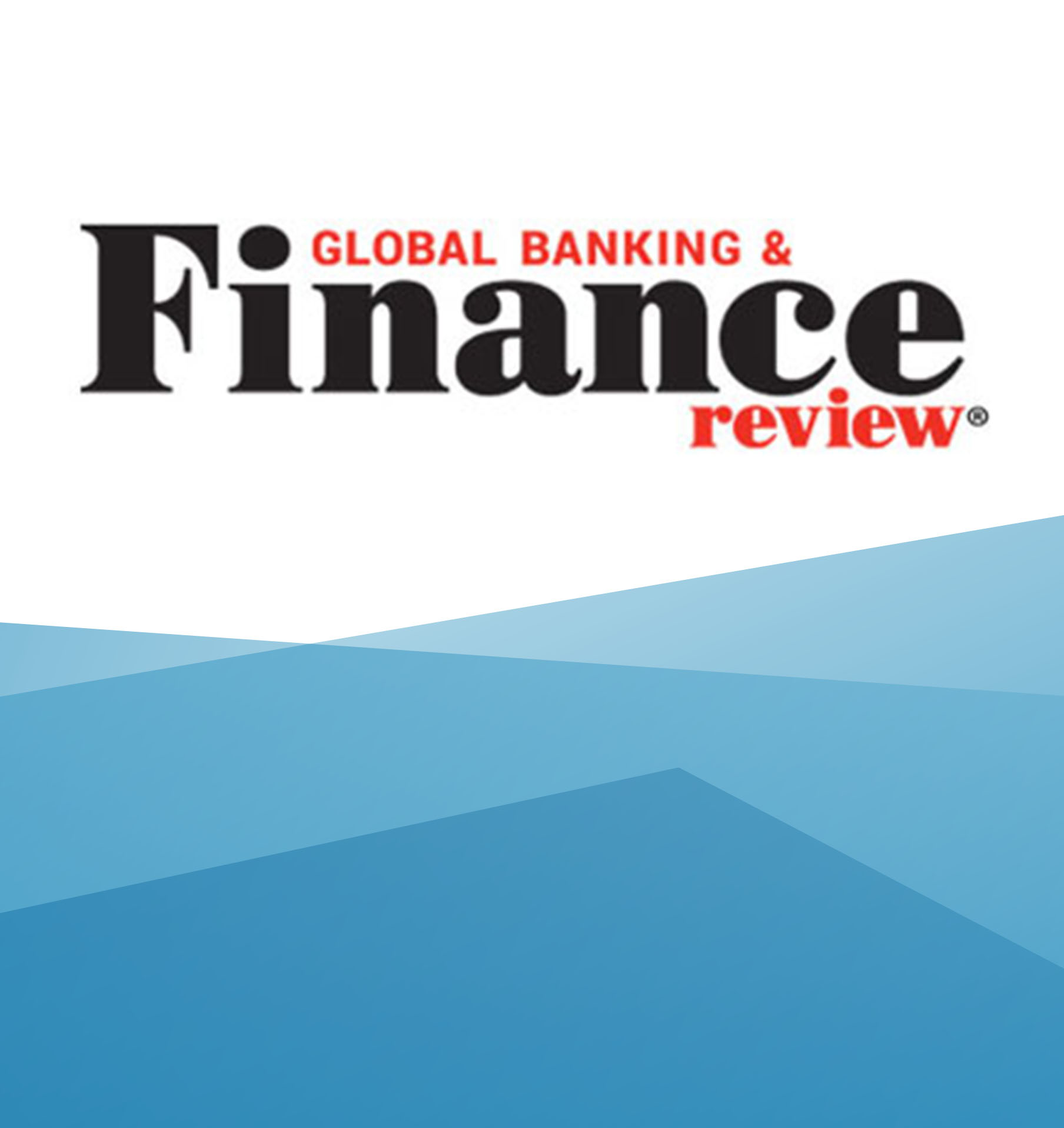 Global Banking Finance Review features Serviceware Financial.